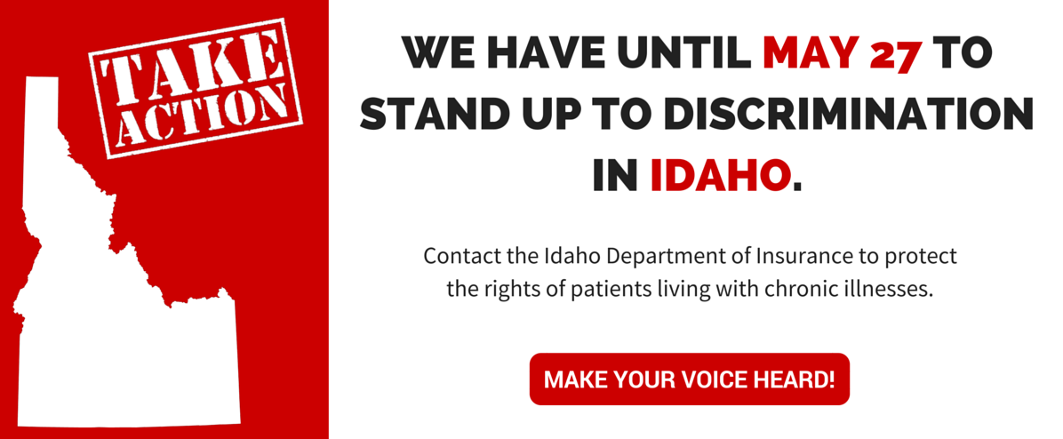 Please join the Chronic Disease Coalition in sending letters to the Idaho Department of Insurance asking them to withdraw Draft Bulletin 16-04.