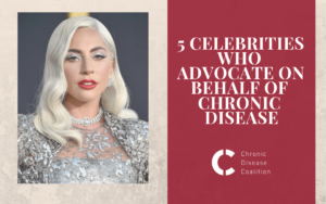 5 celebrities who advocate on behalf of chronic disease patients