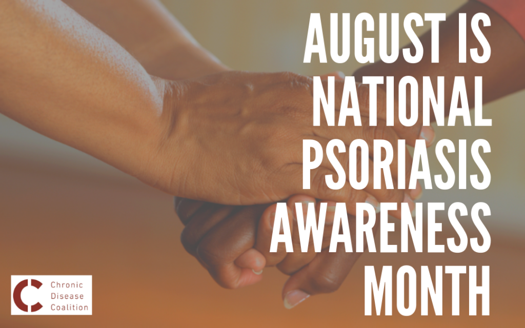 August is National Psoriasis Awareness Month